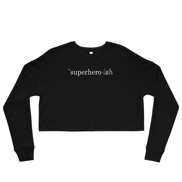 Superhero-ish Crop Sweatshirt