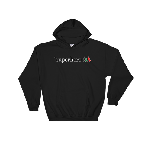 Superhero-ish Hooded Sweatshirt