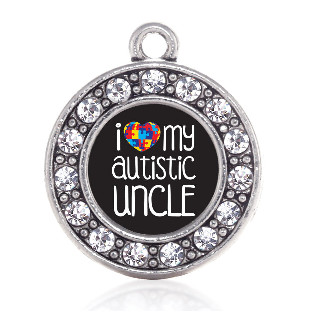 I Love My Autistic Uncle  Circle Charm