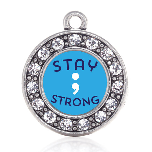 Stay Strong Semicolon Movement Circle Charm