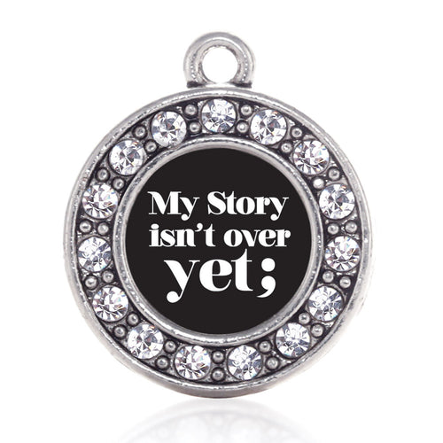 My Story Isn't Over Yet Semicolon Movement  Circle Charm