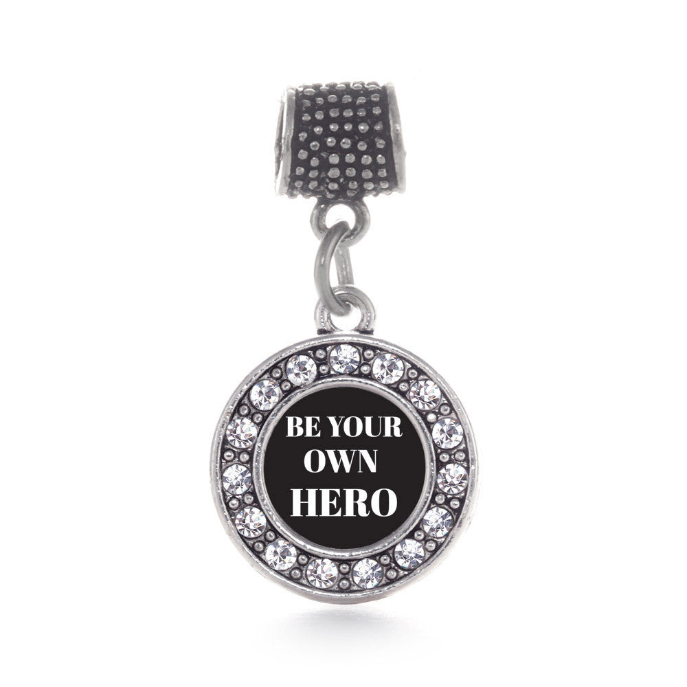 Be Your Own Hero Circle Charm