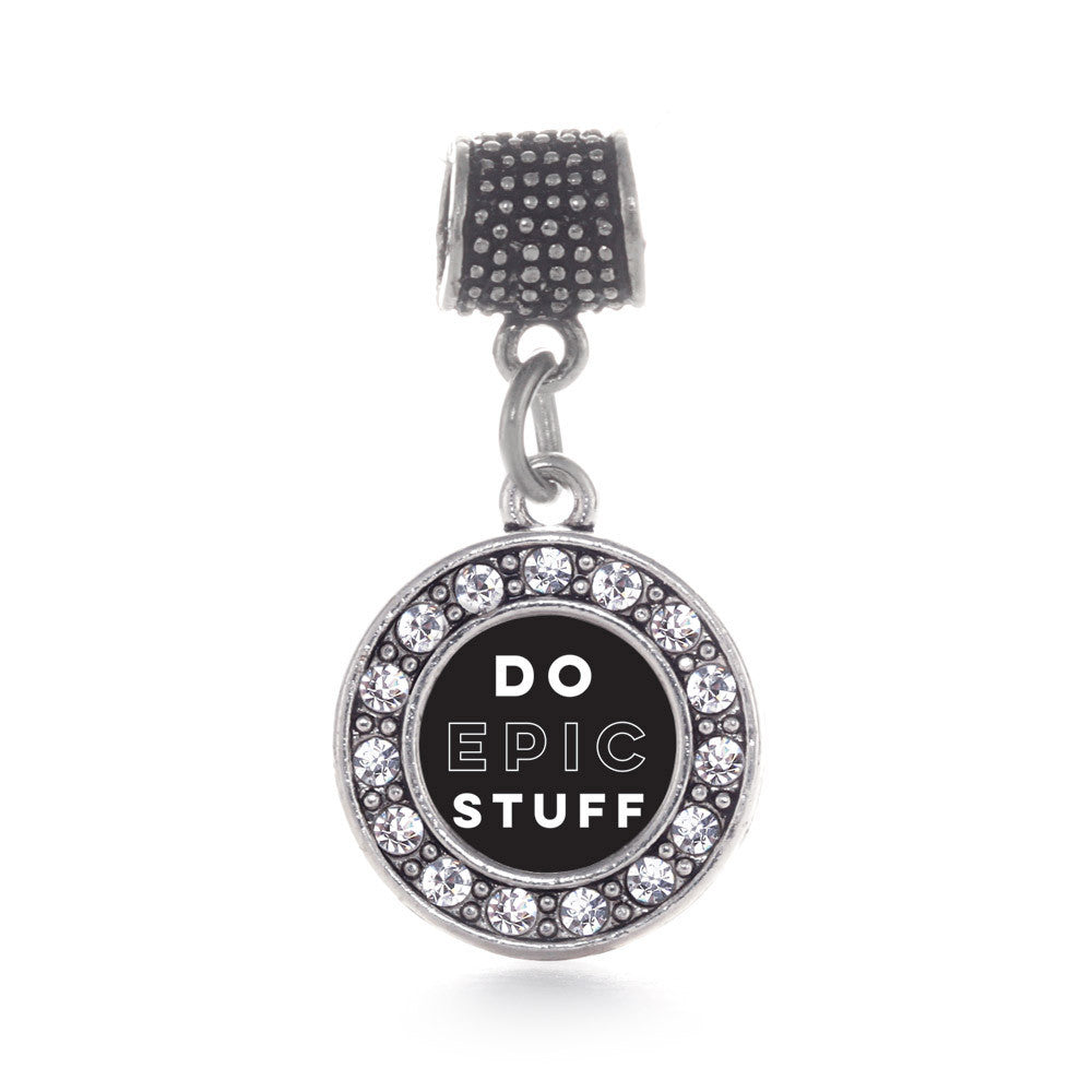 Do Epic Stuff Circle Charm