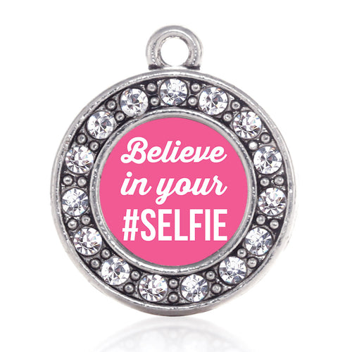 Believe in your #SELFIE Circle Charm