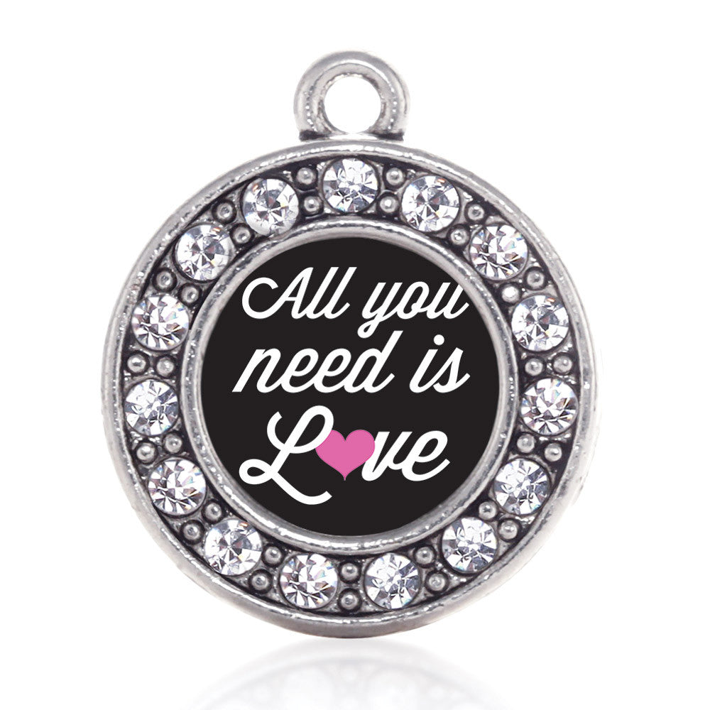 All You Need Is Love Circle Charm