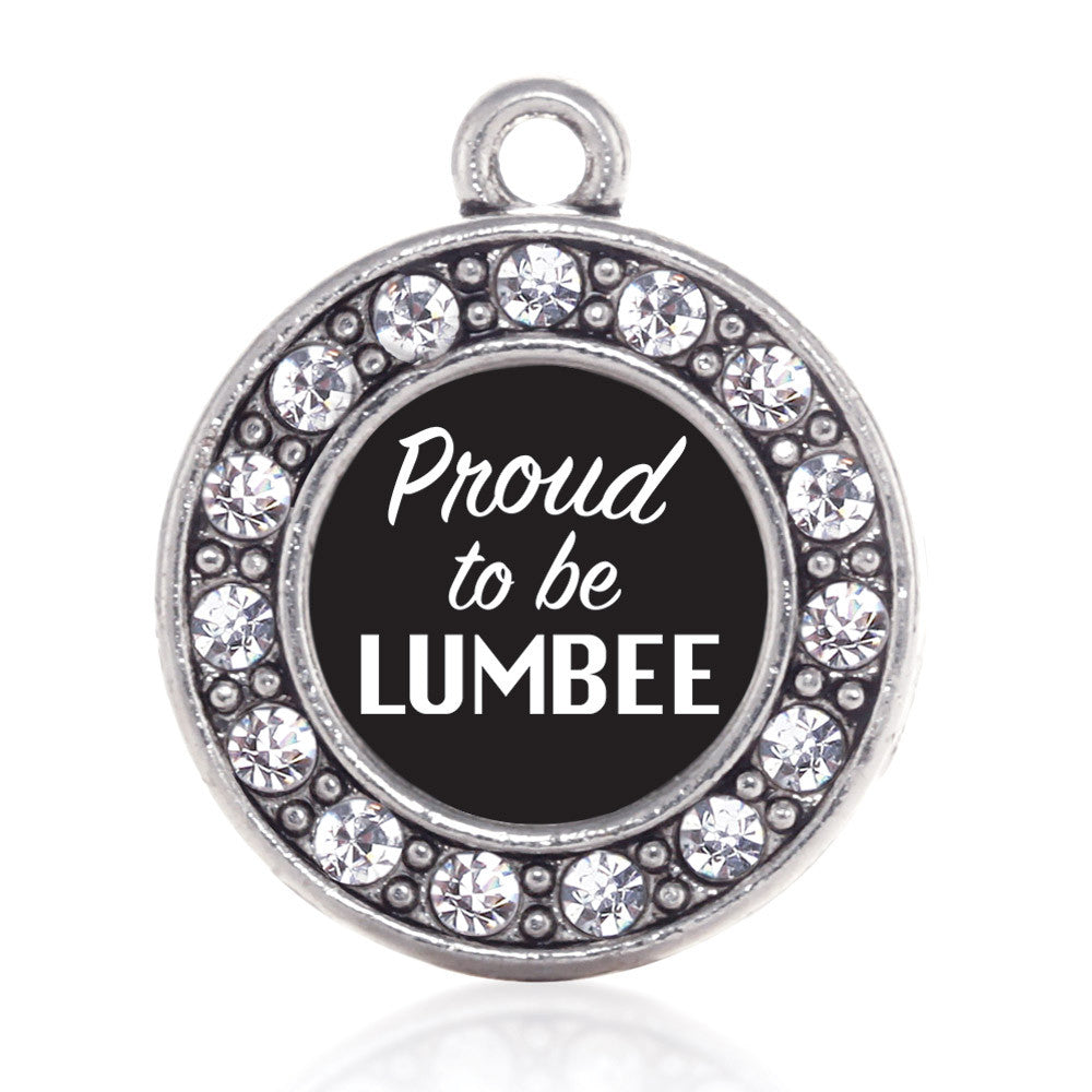 Proud To Be Lumbee  Circle Charm