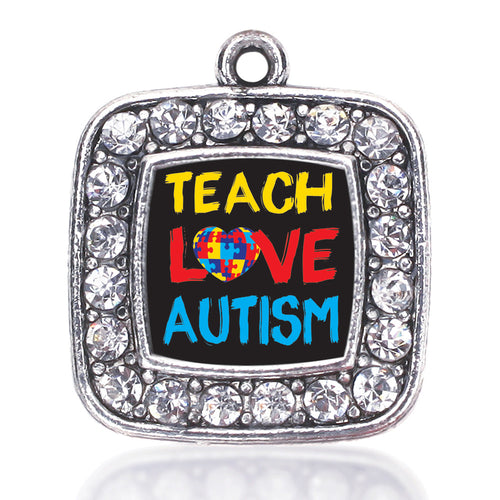 Teach Love Autism Awareness Square Charm