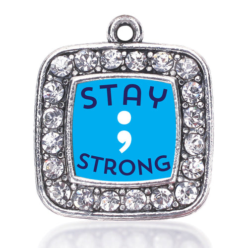 Stay Strong Semicolon Movement Square Charm