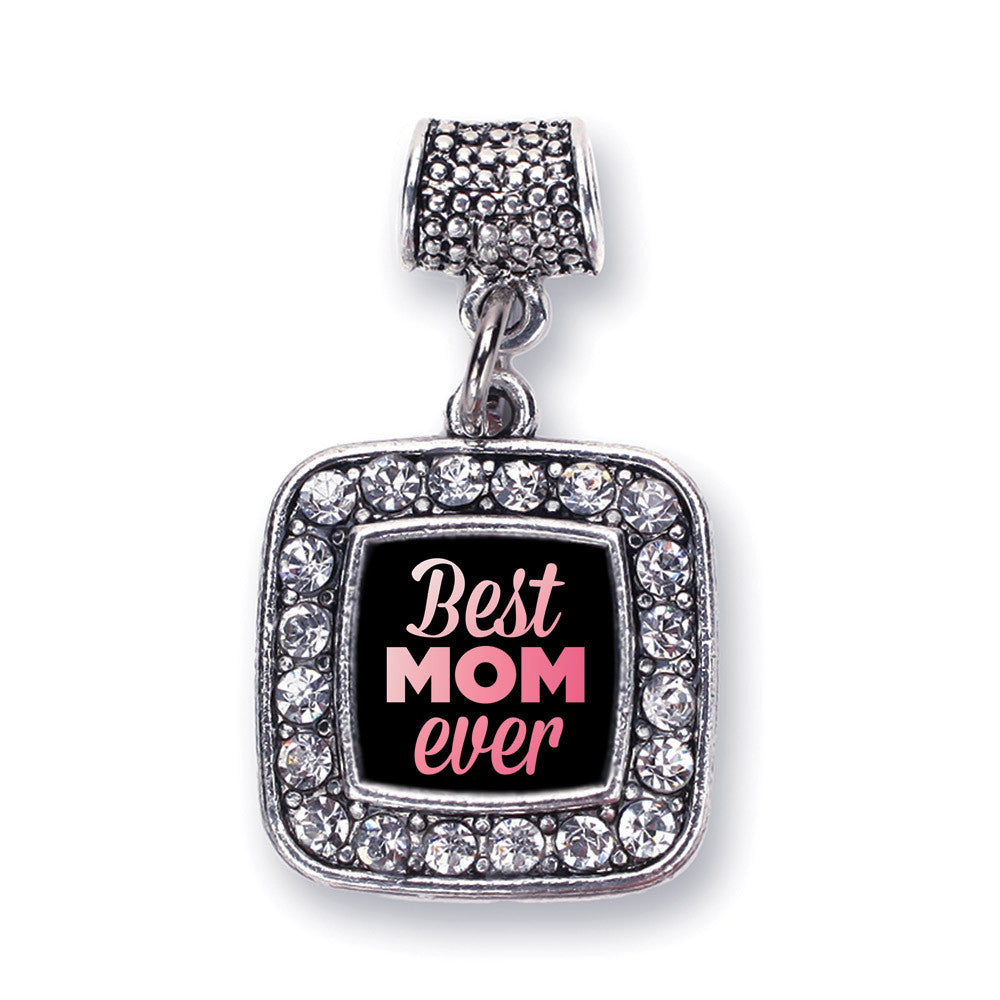 Best Mom Ever Square Charm
