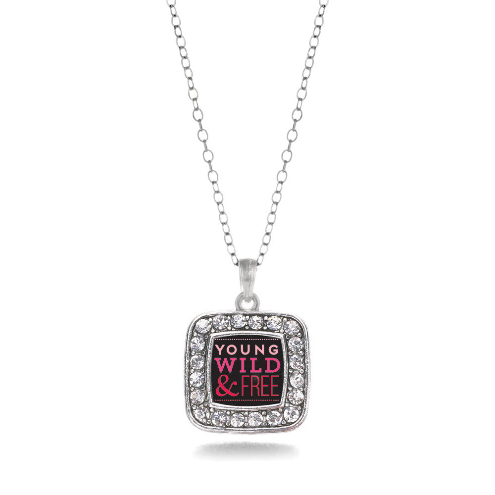 Young Wild And Free Square Charm