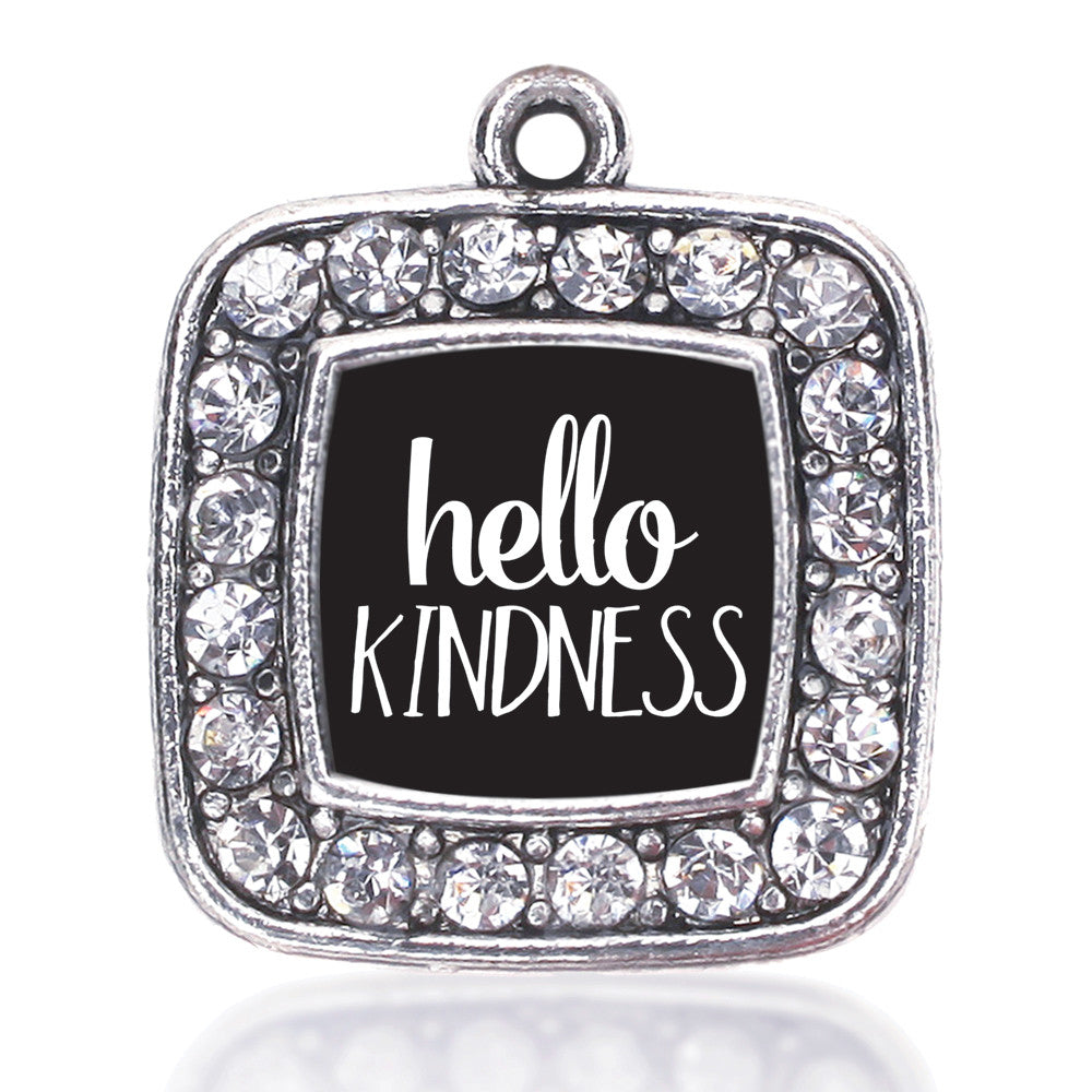 Hello Kindness Square Charm