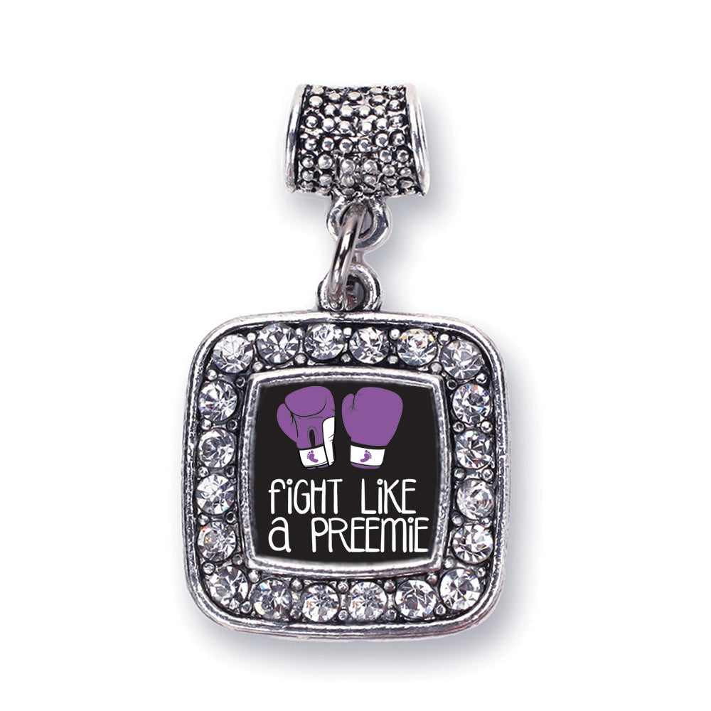 Fight Like A Preemie Square Charm