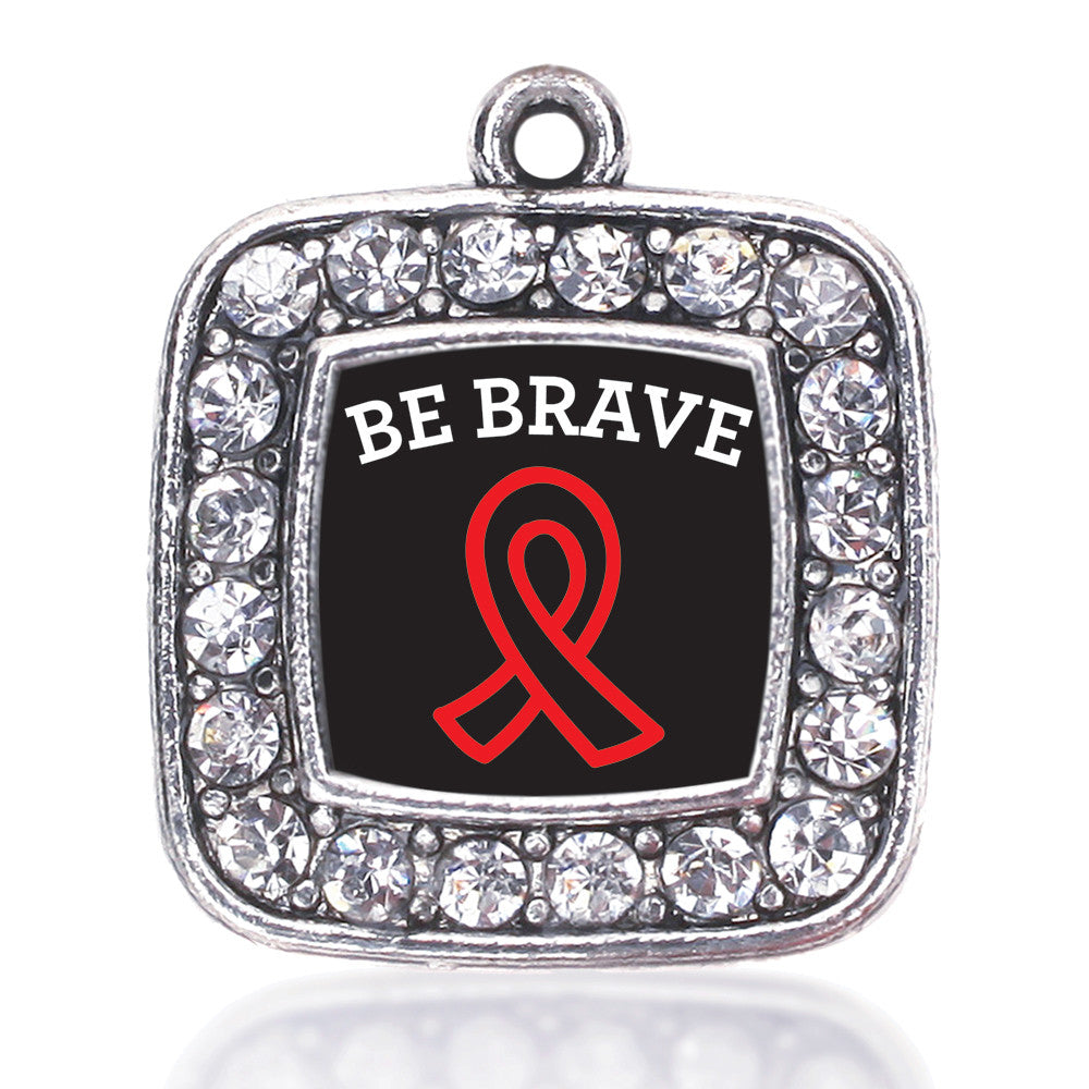 Be Brave Heart Disease Awareness Square Charm