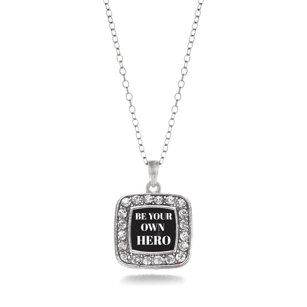 Be Your Own Hero Square Charm