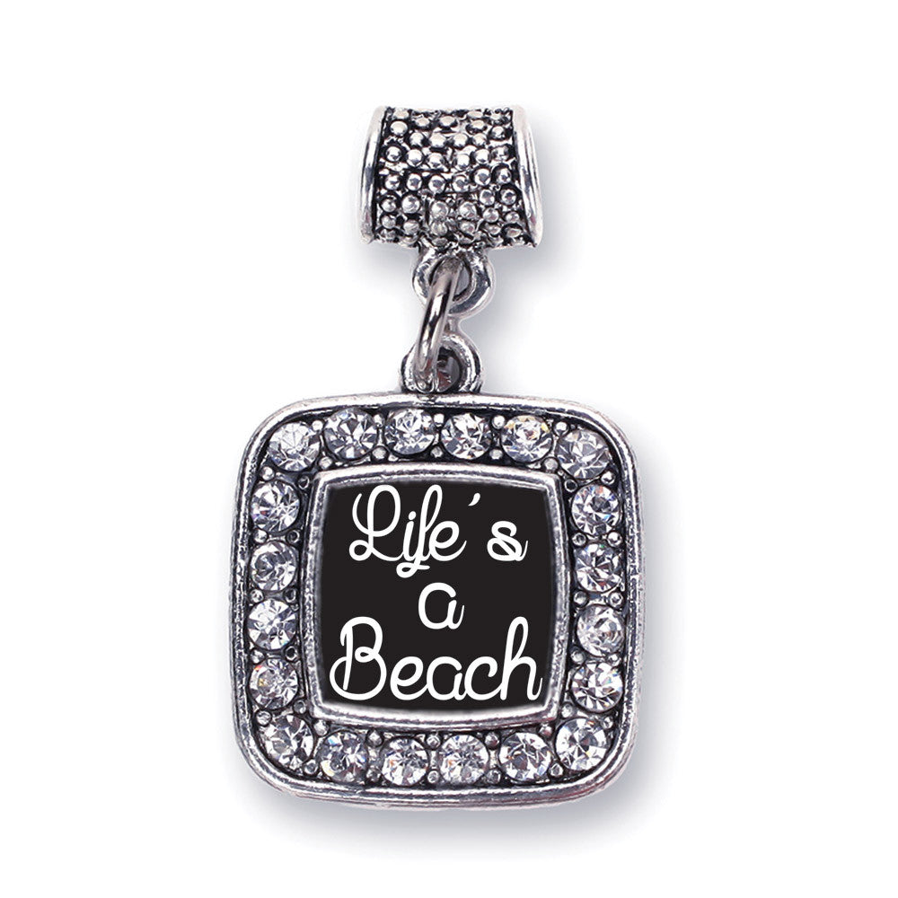 Life Is A Beach Square Charm