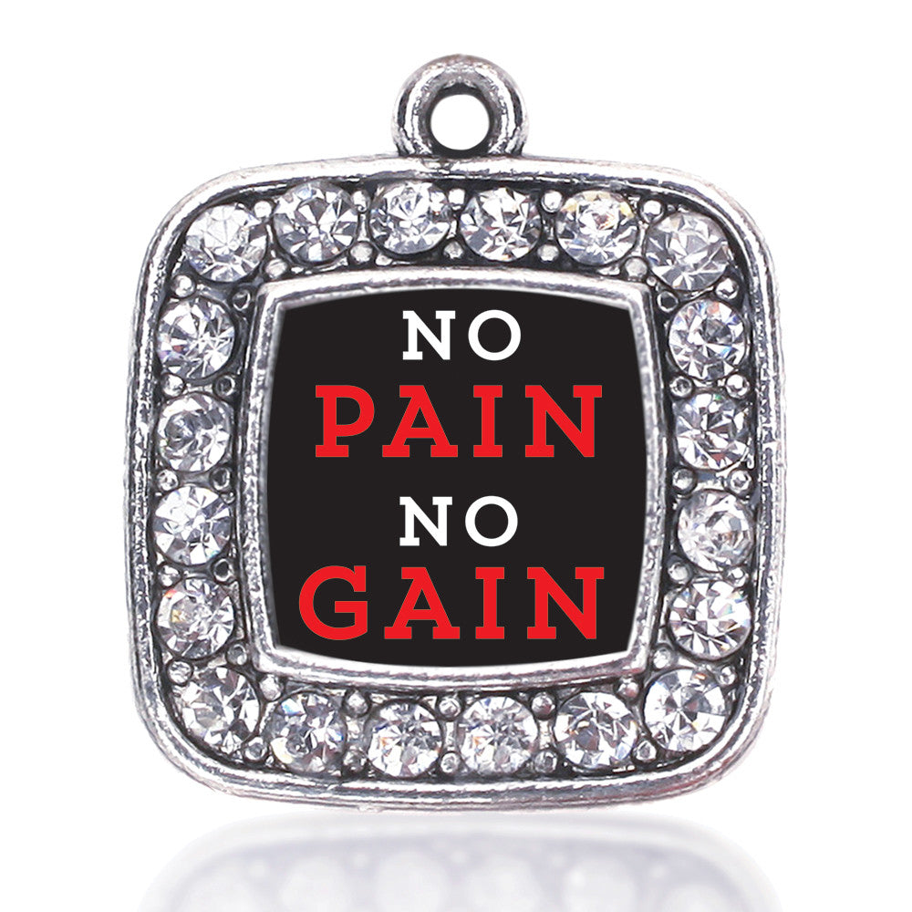 No Pain No Gain Square Charm