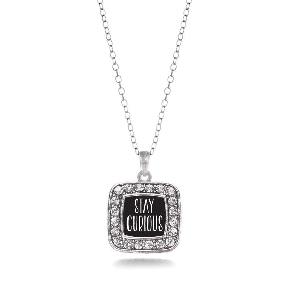 Stay Curious Square Charm