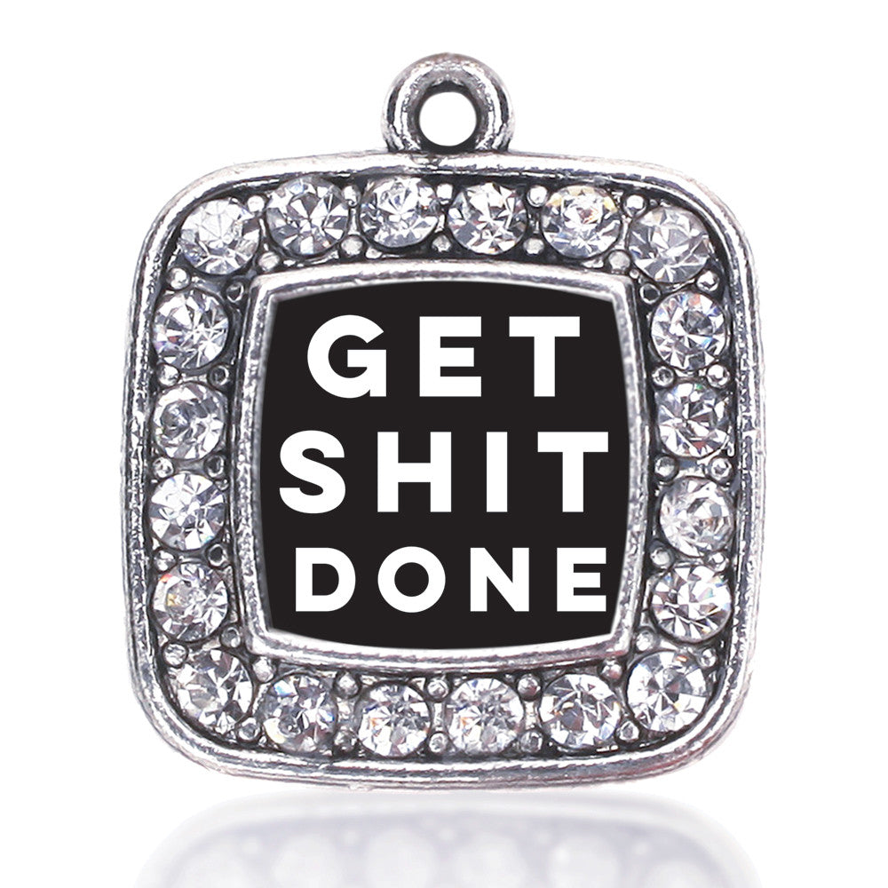 Get Shit Done Square Charm