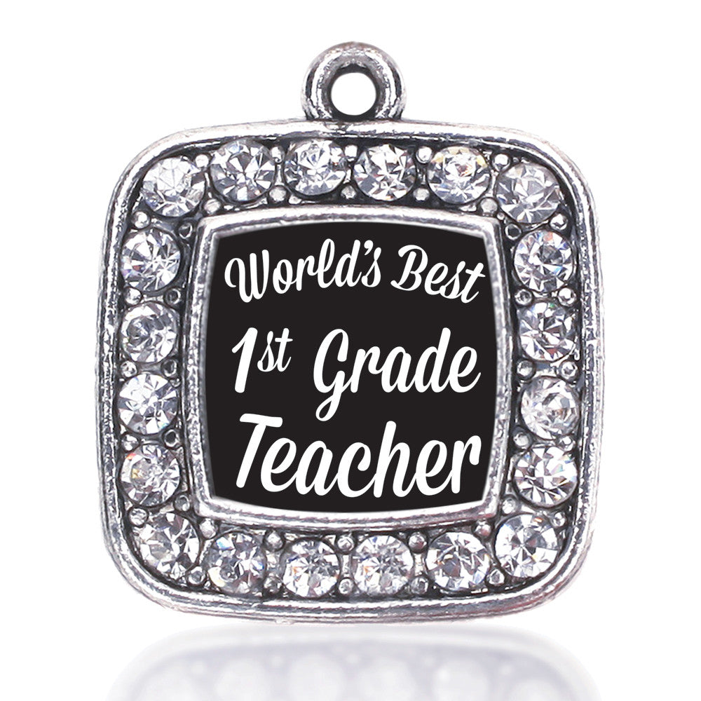 World's Best 1st Grade Teacher Square Charm