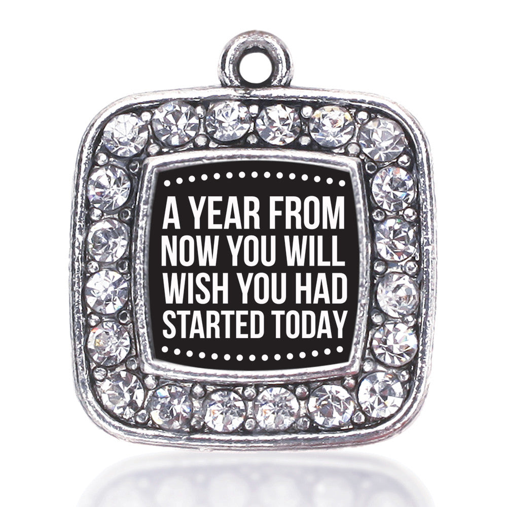 Start Today Inspirational Square Charm