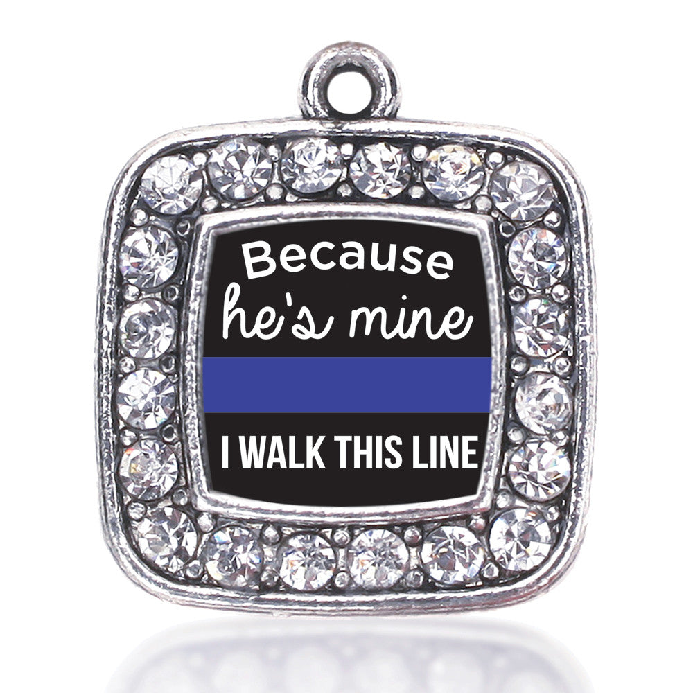 Because He's Mine Square Charm