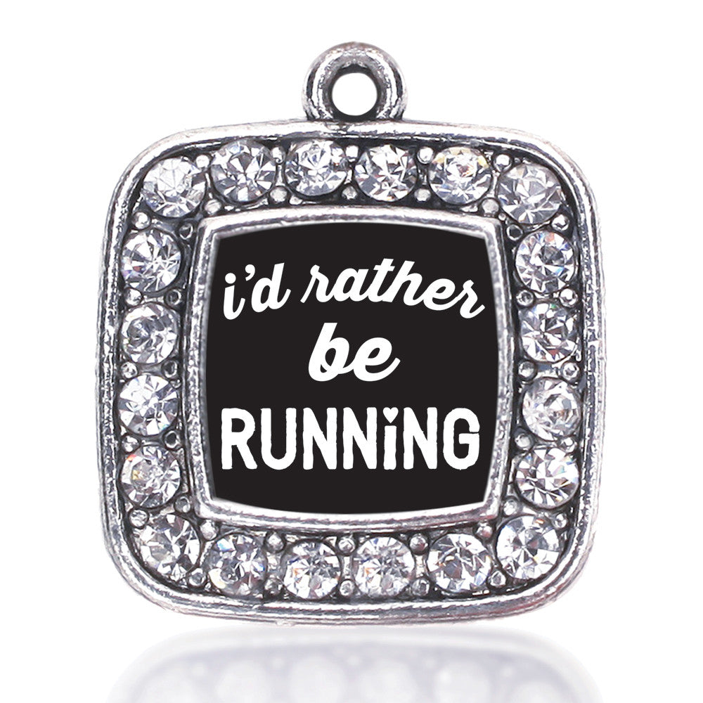 I'd Rather Be Running Square Charm