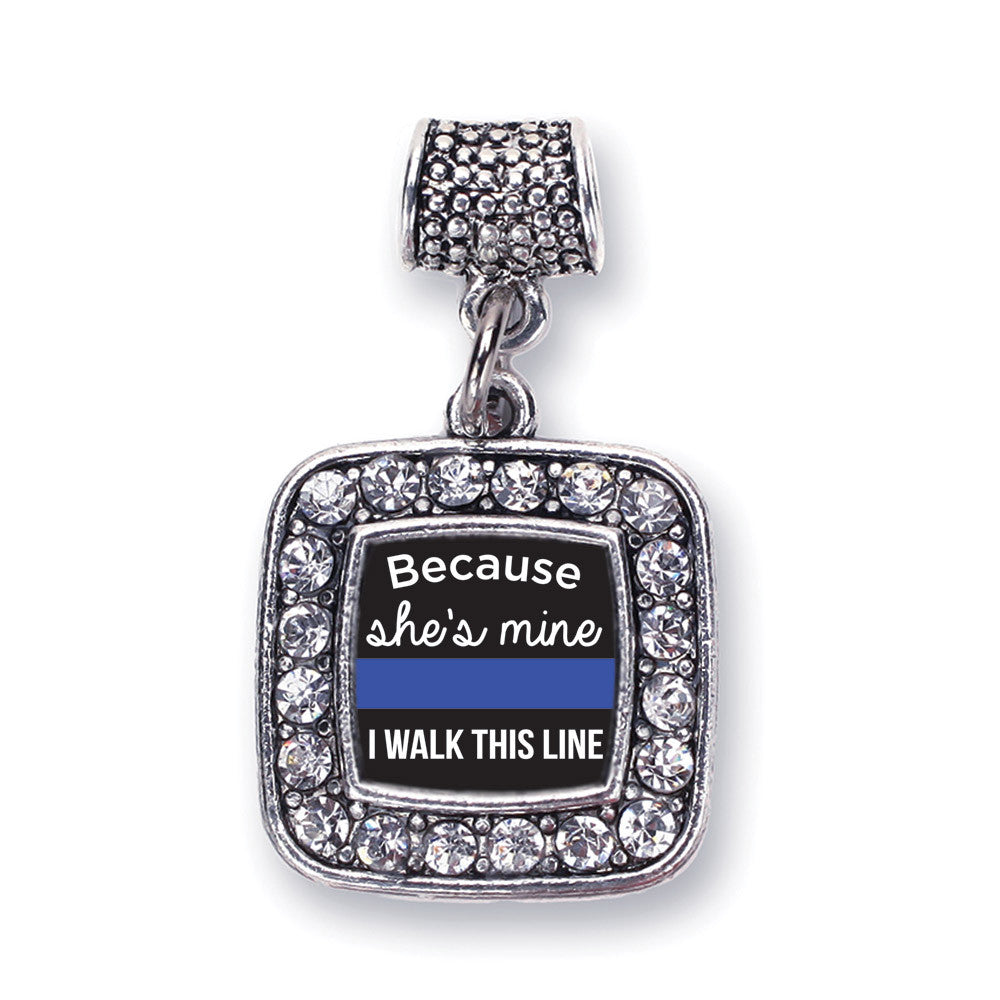Because She's Mine Blue Line Square Charm
