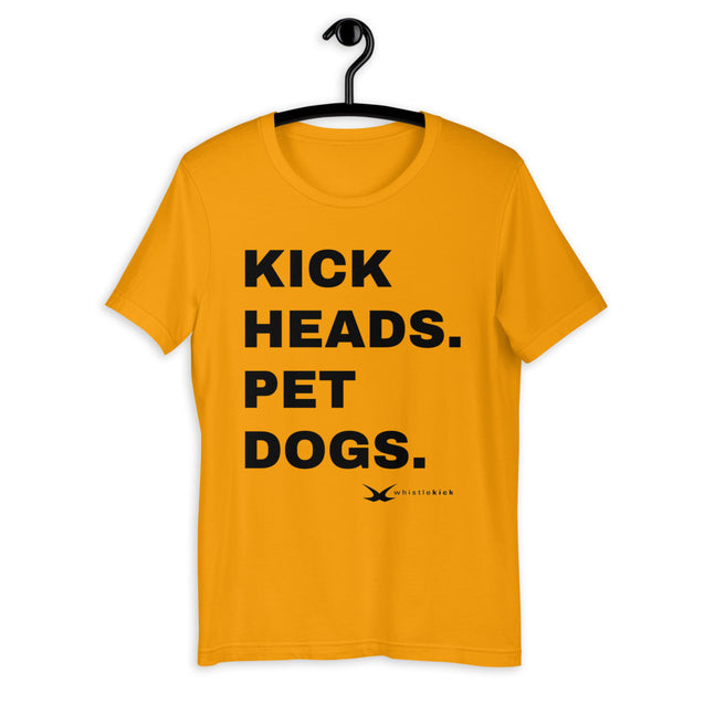 Kick Heads. Pet Dogs. Tee - Available Until 6/14/2020