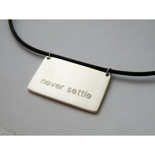 Never Settle Sterling Silver Pendant