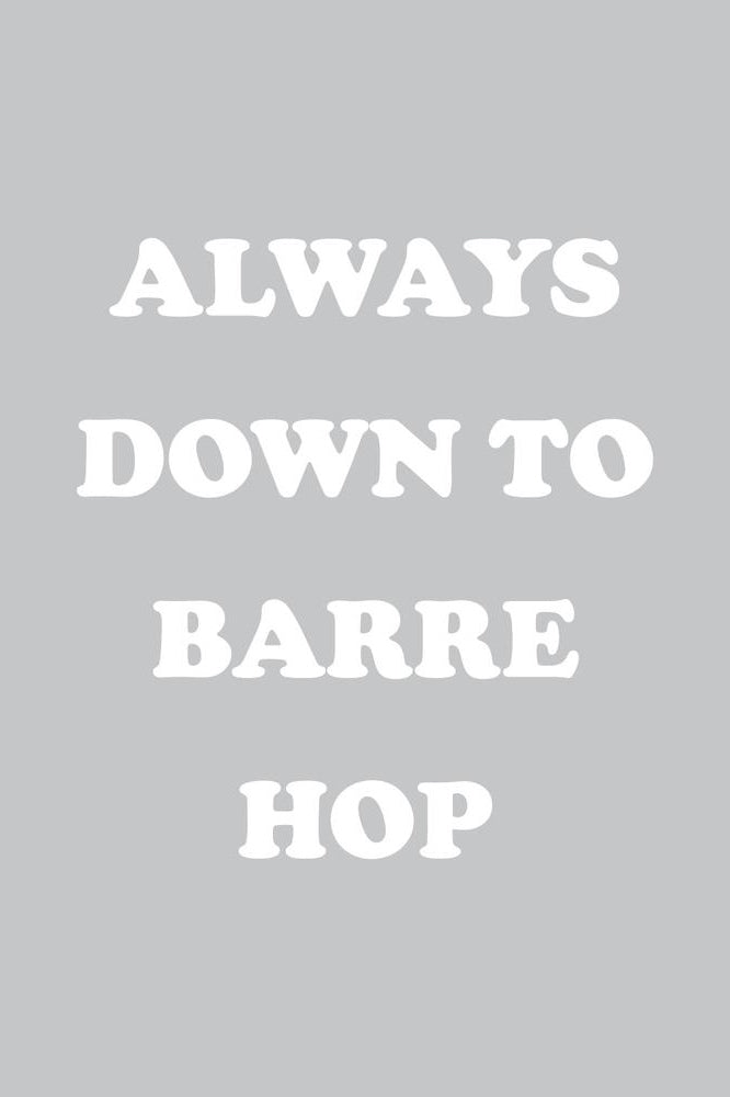 Always Down To Barre Hop Muscle Tank - 444 Evergreen
