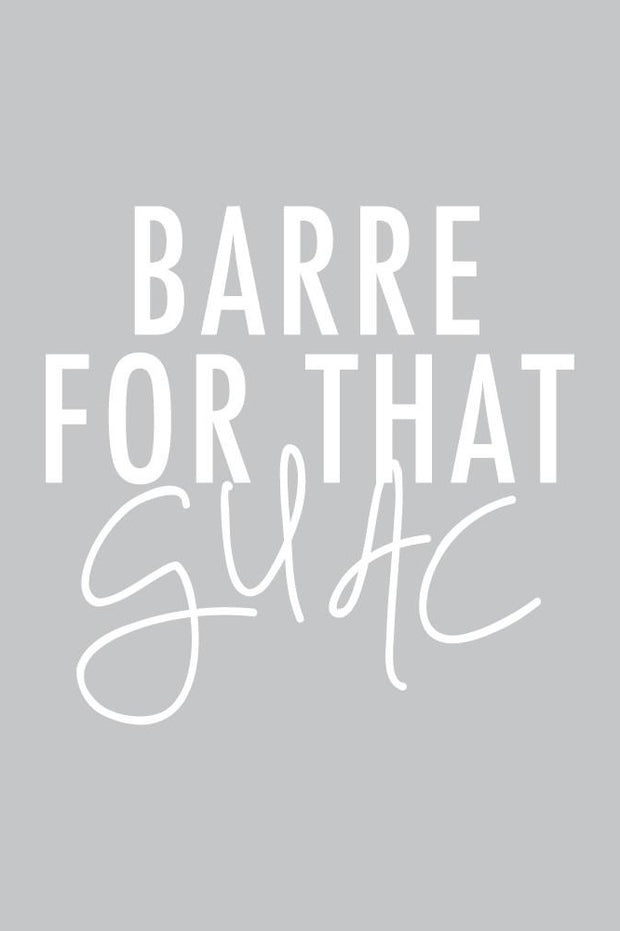 Barre For That Guac Muscle Tank - 444 Evergreen