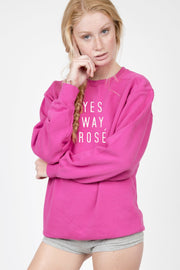 Yes Way Rosé Crewneck - 444 Evergreen