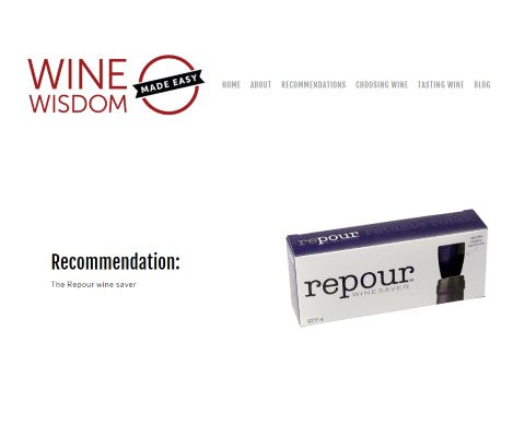 Wine Wisdom recommends Repour wine saver