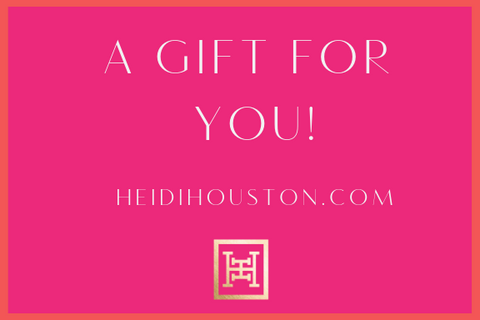 A Photo Saying A GIFT FOR YOU! HEIDHOUSTON.com with a pink background representing the gift card