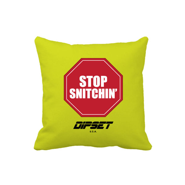 DIPSET STOP SNITCHIN PILLOW