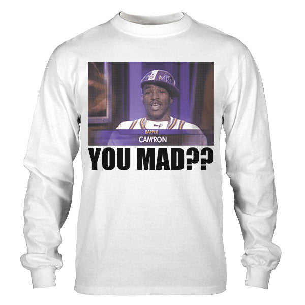 CAM'RON YOU MAD LONG SLEEVE TEE (WHITE)