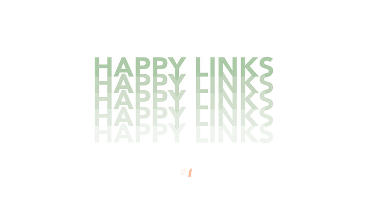 The happy links #1