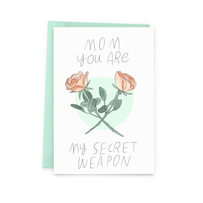 Mom You Are My Secret Weapon Card - The Baltic Club