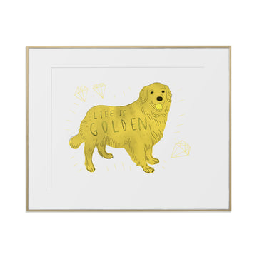 Life is Golden Art Print