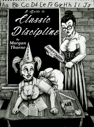 A Guide to Classic Discipline - Morgan Thorne