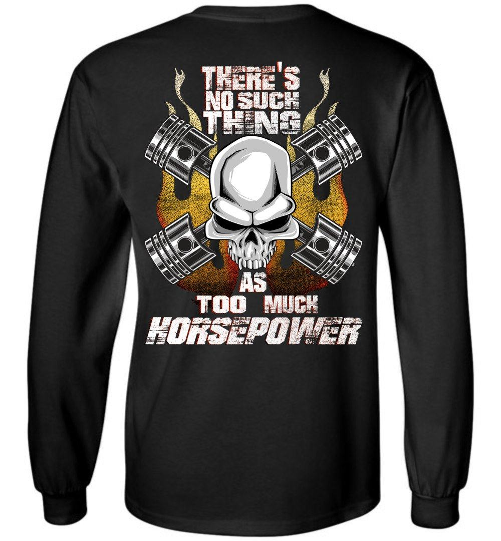 Long Sleeve T-Shirt for Horsepower addicts