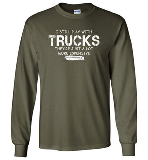 Still Plays With Trucks Long Sleeve T-Shirt - Aggressive Thread Diesel Truck T-Shirts