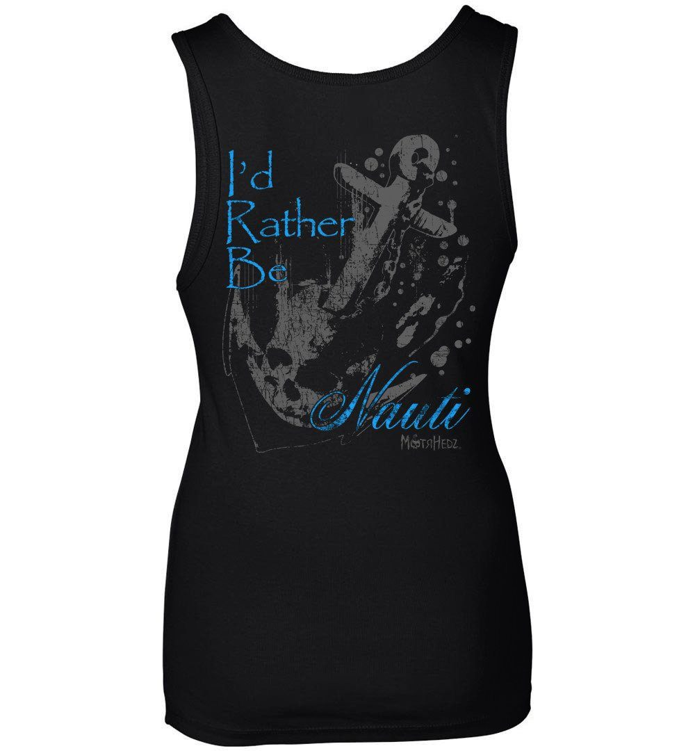 "MotrHedz - Boating Womens Tank Top ""I'd Rather Be Nauti"""