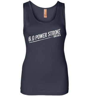 6.0 Power Stroke Powerstroke Burning Diesel WomensTank Top