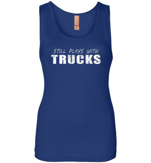 Still Plays With Trucks - Tank Top