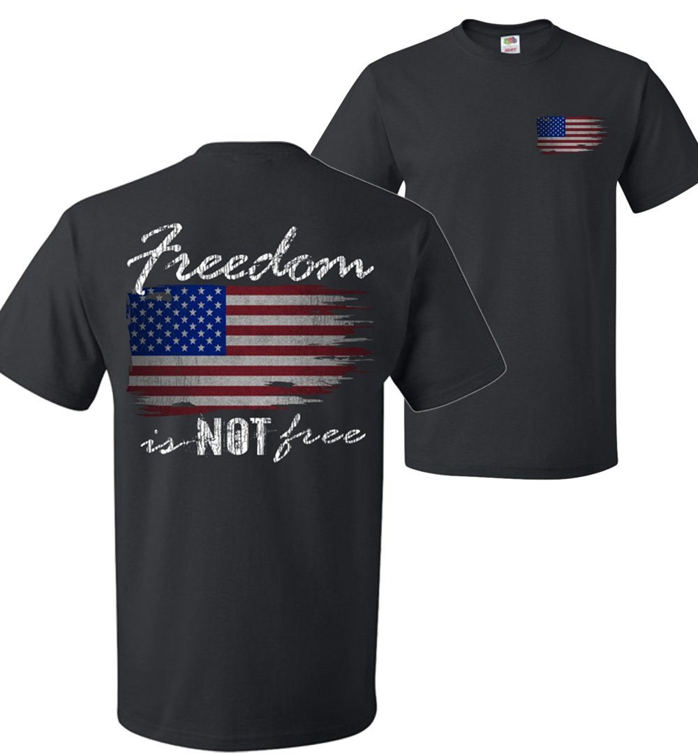 Freedom Is NOT Free Patriotic American Flag T-Shirt