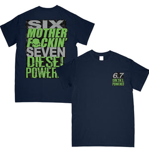 6.7 MF'N Power Stroke Powerstroke or Ram T-Shirt