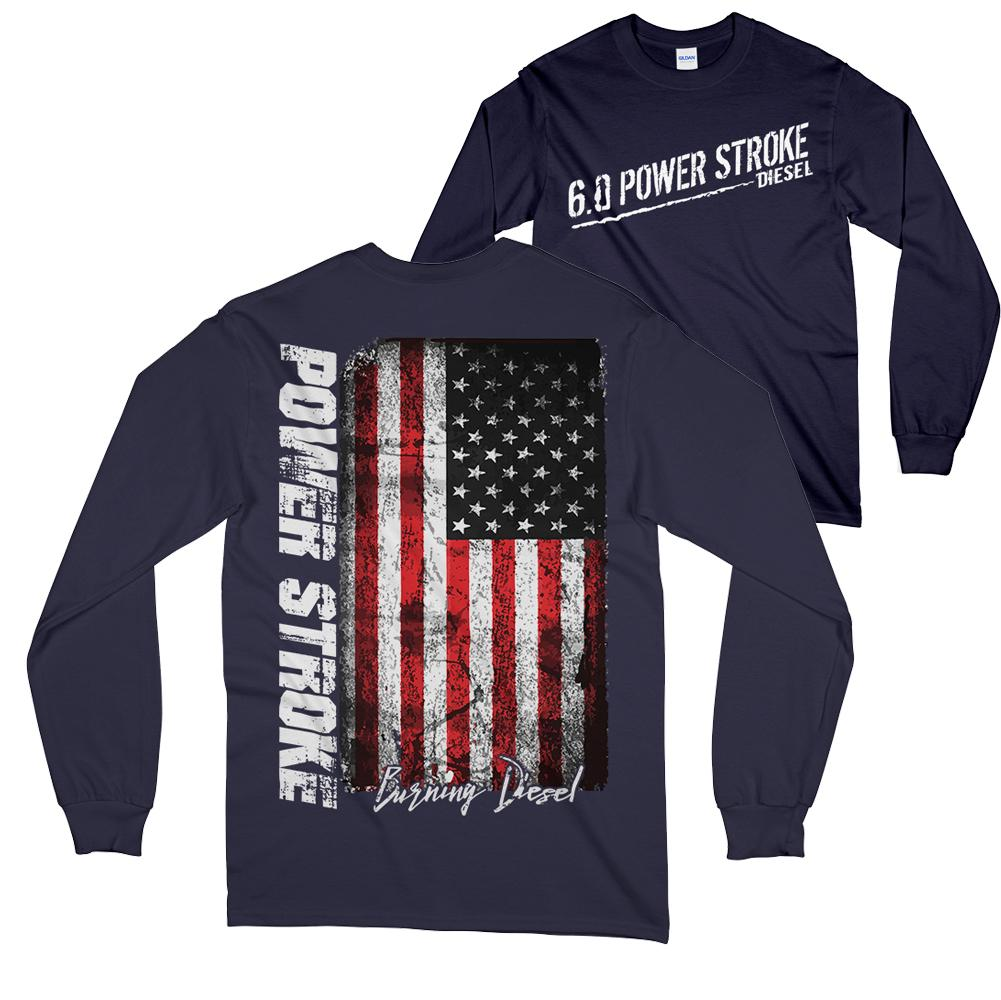 6.0 Power Stroke Powerstroke Burning Diesel Long Sleeve T-Shirt