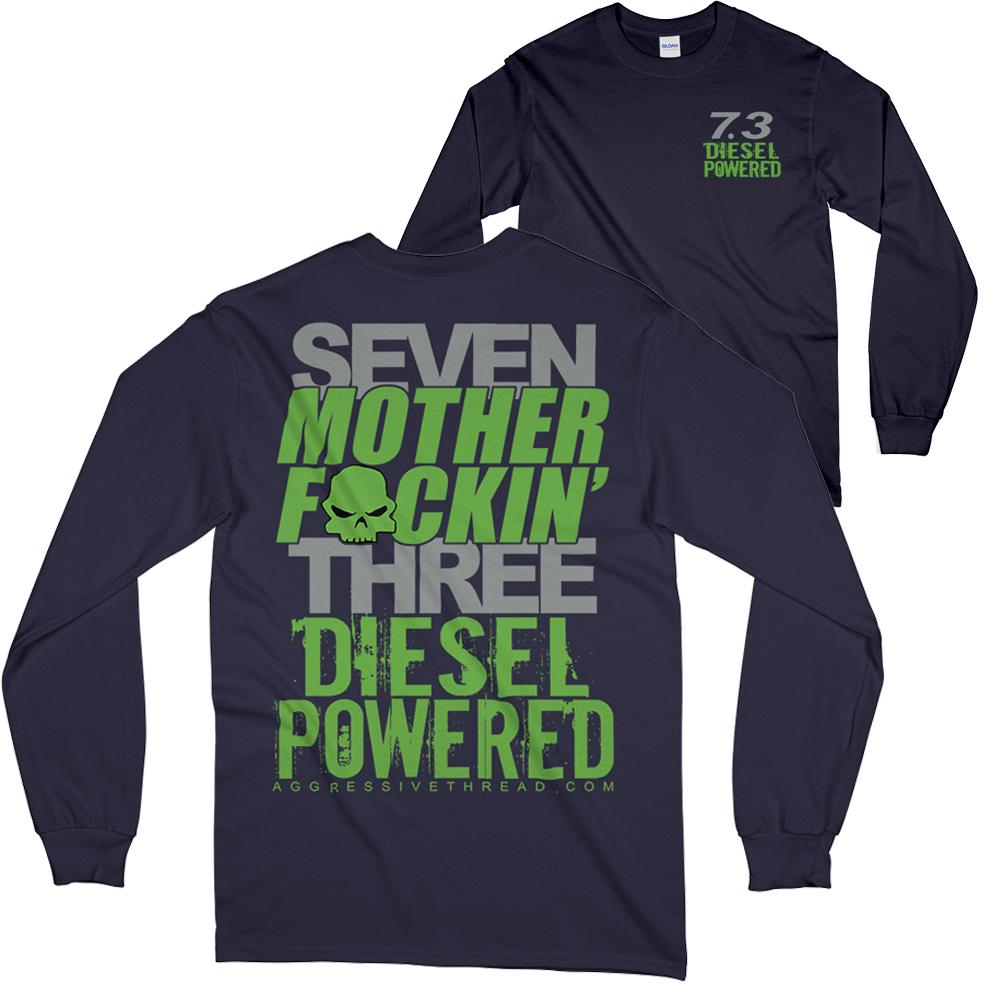 Powerstroke 7.3 Seven MF'N Three Long Sleeve T-Shirt