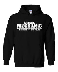 Diesel Mechanic - Big Nuts = Big Bolts Hoodie Sweatshirt
